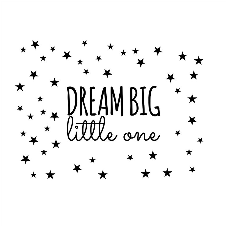 Наклейка на стену - Dream big little one