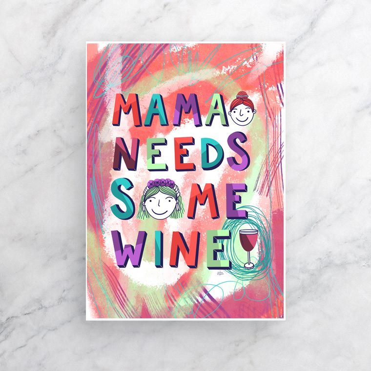 Mama Need Some Wine