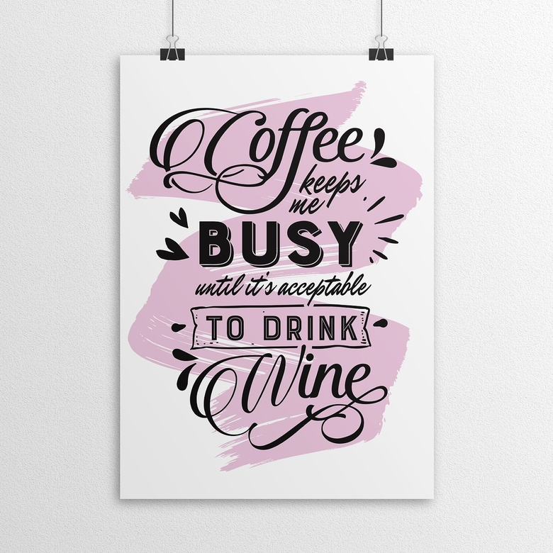 "постер ""Coffee keeps me busy"""