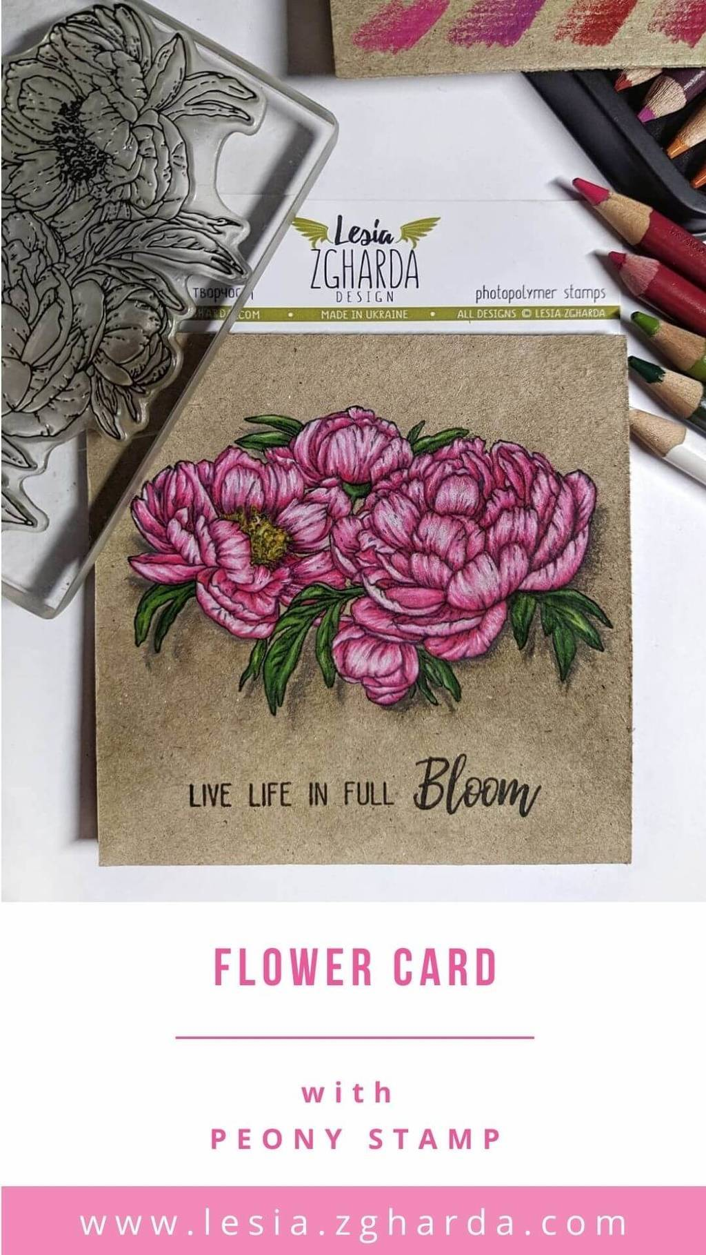 Live life in full bloom flower card | Lesia Zgharda Stamps. Spring idea with peony stamp. Find more different peony stamp and stamp set, branch and bloom stamp, greeting sentiments, and many spring flower stamps in our store. Welcome!