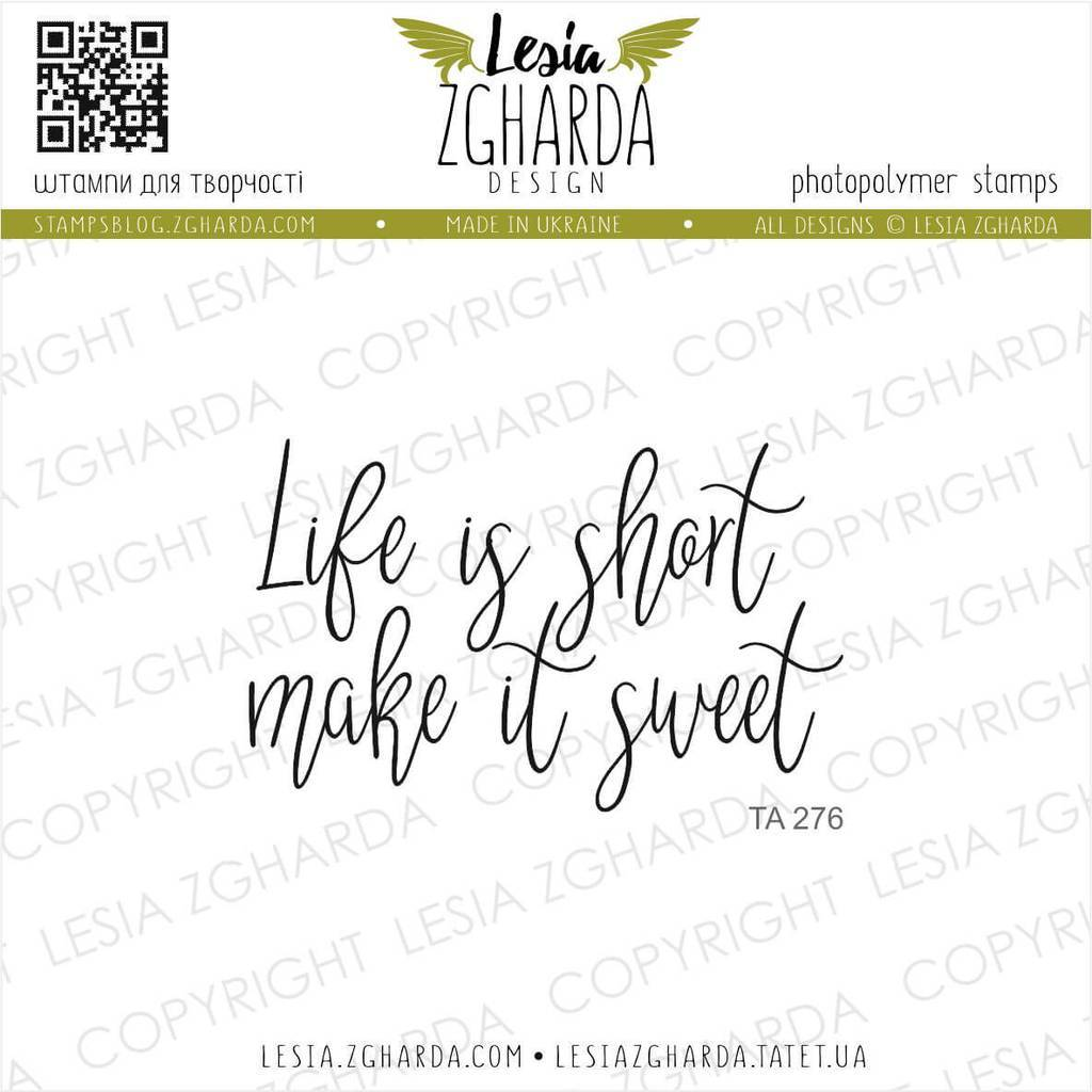 Life is short make it sweet | Lesia Zgharda Sentiment Stamps