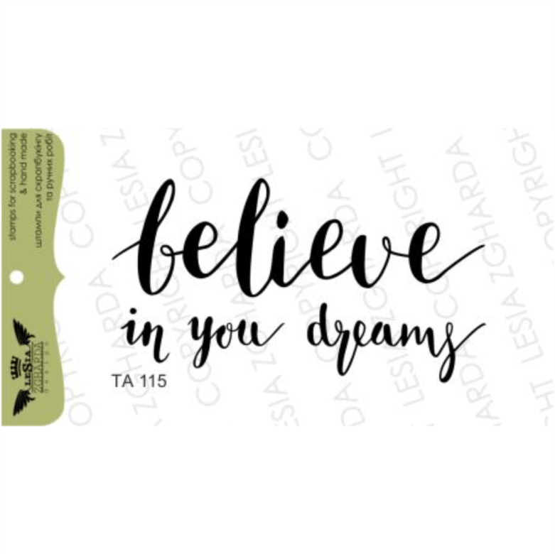 "{TA115} Stamp ""Believe in you dreams"""