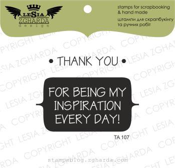 "{TA107} Stamp set ""THANK YOU for being my inspiration..."""