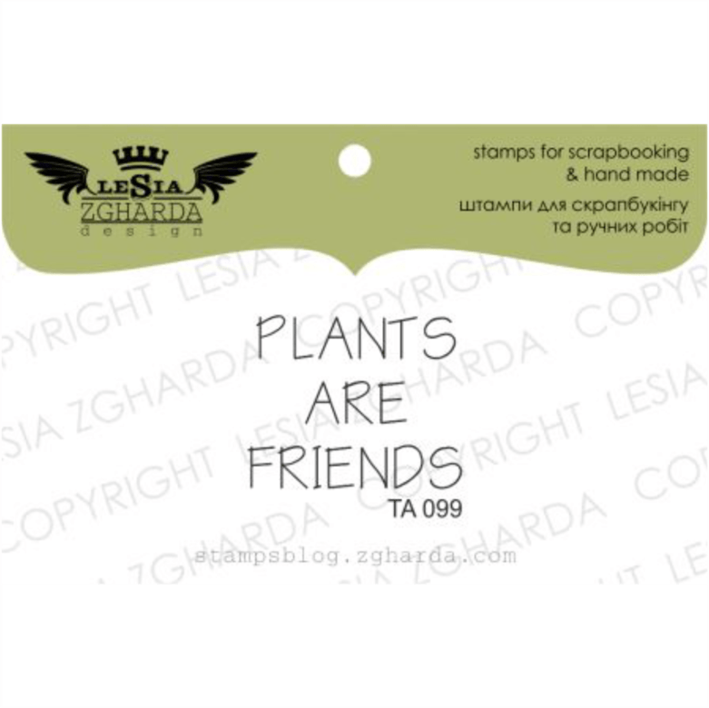 "{TA099} Stamp ""Plants are friends"""