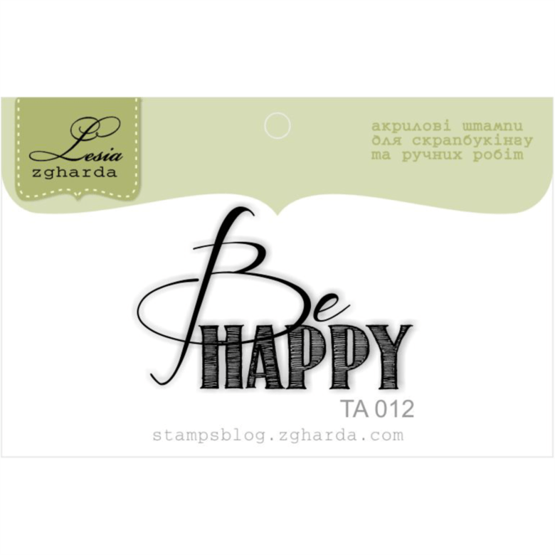 "{TA012} Stamp ""Be happy..."""