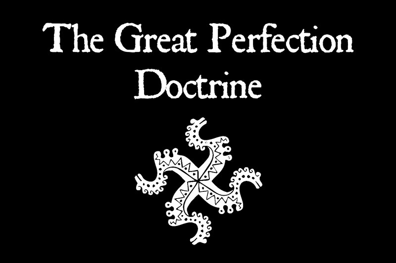 The Great Perfection Doctrine | volhv Veleslav