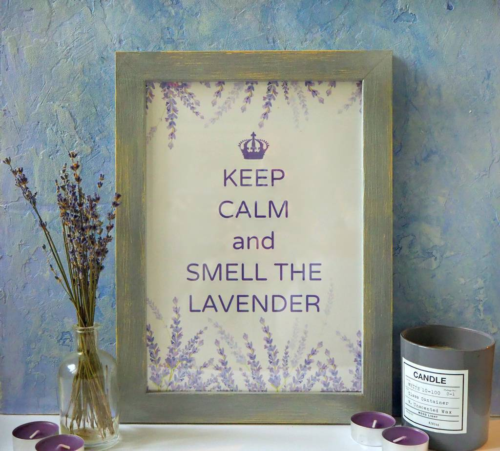 Постер Keep calm and smell the lavender